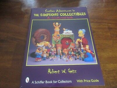 Further Adventures in The Simpsons Collectibles by Robert W. Getz Price Guide