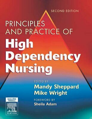 Principles and Practice of High Dependency Nursing Paperback Book The Cheap Fast