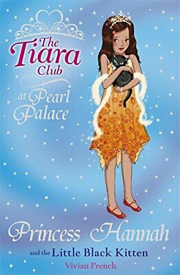 Princess Hannah and the Little Black Kitten (The ... by French, Vivian Paperback