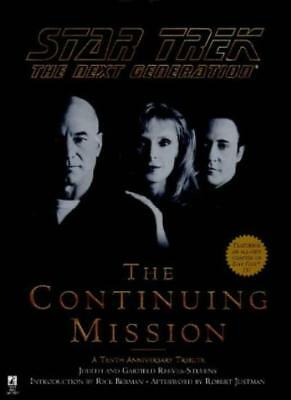 "Star Trek the Next Generation"": The Continuing Mission - A 10th Anniversary Tr"