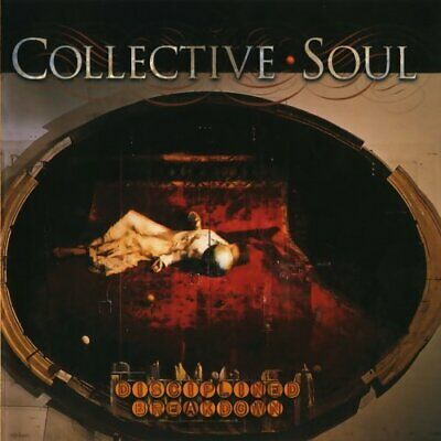 Collective Soul - Disciplined Breakdown - Collective Soul CD CBVG The Fast Free