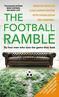 The football ramble: by four men who love the game they hate by Marcus Speller
