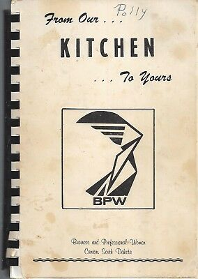 Canton Sd Vintage * Business Women's Club Cook Book * From Our Kitchen To Yours