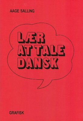 Laer at Tale Dansk: Learn to Speak Danish by Salling, Aage Book The Cheap Fast