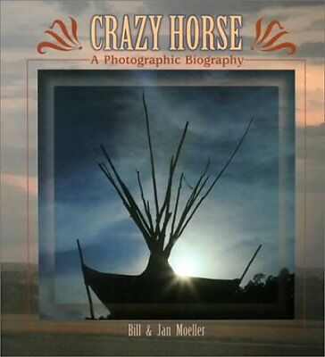 Crazy Horse: A Photographic Biography