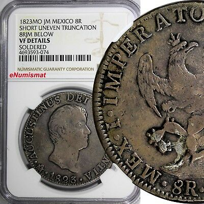 Mexico Augustin I Iturbide Silver 1823 MO JM 8 Reales NGC VF DET 2 YEARS KM# 310