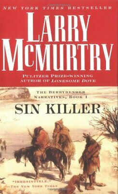 Sin Killer (The Berrybender Narratives) by McMurtry, Larry Book The Cheap Fast