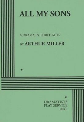 All My Sons: A Drama in Three Acts by Miller, Arthur Paperback Book The Cheap