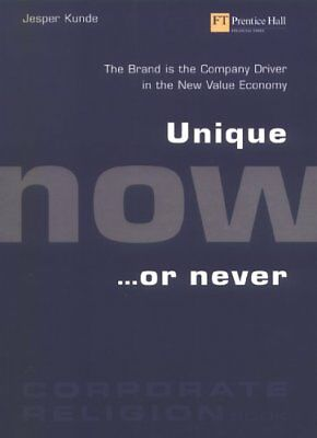 Unique Now or Never (paperback Edition) by Kunde, Jesper. Paperback Book The