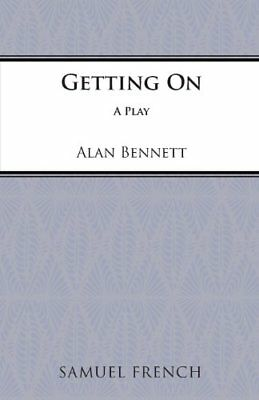 Getting on (Acting Edition S.) by Bennett, Alan Paperback Book The Cheap Fast