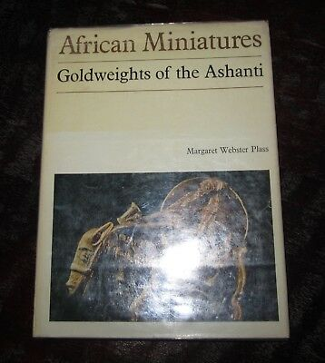 American Miniatures Goldweights Of The Ashanti By Margaret Webster Plass Book