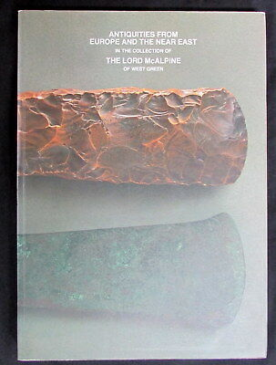 Antiquities From Europe & Near East in the Collection of Lord McAlpine CATALOG