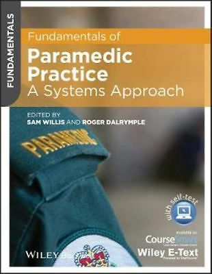 NEW Fundamentals of Paramedic Practice By Sam Willis Paperback Free Shipping