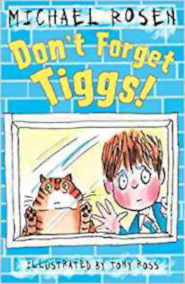 Don't Forget Tiggs!, New, Rosen, Michael Book