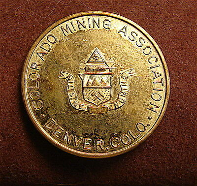 Colorado Mining Assoc. 100th Anniversary Gold Discovery Coin---1849-1949
