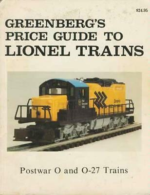 Greenbergs Price Guide to Lionel Trains: Postwar O and O-27 Trains