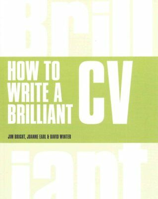 How to Write a Brilliant CV What employers want to see and how ... 9781292015378