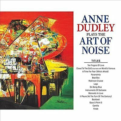 Anne Dudley-Plays The Art Of Noise  CD NEU