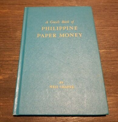 """(1964) """"a Guide Book Of Philippine Paper Money,"""" Neil Shafer Catalog Currency"""