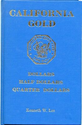 Scarce California Fractional Gold Reference / Kenneth W. Lee / Gold Rush