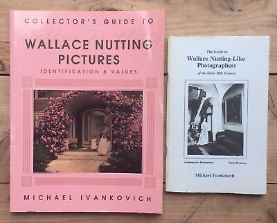 2 Books Wallace Nutting Pictures & Like Photographers Price Guides by Ivankovich