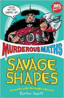 Savage Shapes (Murderous Maths), New, Kjartan Poskitt Book