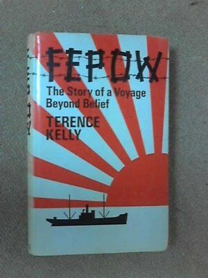 Fepow by Kelly, Terence Hardback Book The Cheap Fast Free Post