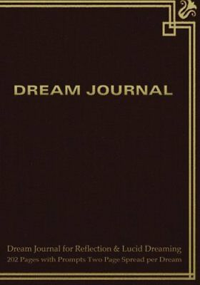 Dream Journal for Reflection and Lucid Dreaming 202 Pages ... by Journals, Spicy