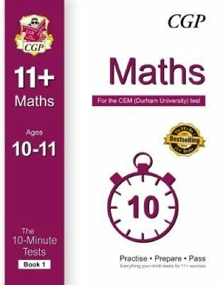 10-Minute Tests for 11+ Maths (Ages 10-11) - CEM Test by CGP Books 9781782942597