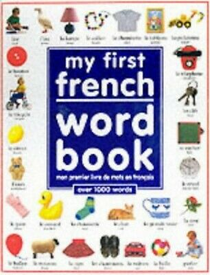My First French Word Book by Wilkes, Angela Hardback Book The Cheap Fast Free