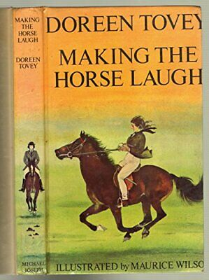 Making the Horse Laugh by Tovey, Doreen Hardback Book The Cheap Fast Free Post