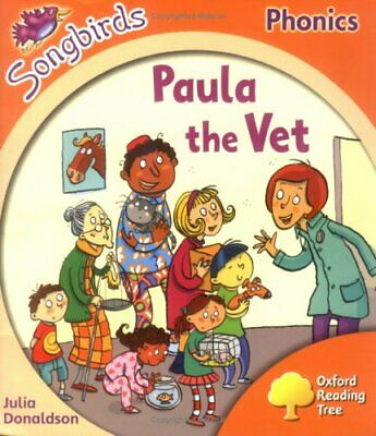 Oxford Reading Tree: Stage 6: Songbirds: Paula ... by Donaldson, Julia Paperback