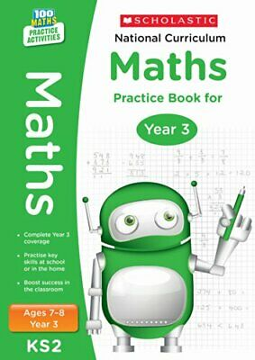 National Curriculum Maths Practice Book for Year 3 (100 Practi... by Scholastic,
