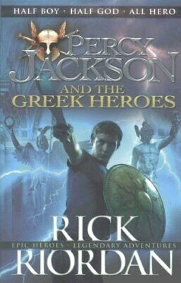 Percy Jackson and the Greek Heroes by Rick Riordan 9780141362250