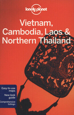 Vietnam, Cambodia, Laos & Northern Thailand by Lonely Planet (Paperback)