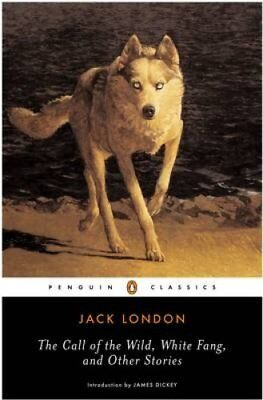 The Call of the Wild, White Fang and Other Stories by Jack London 9780140186512