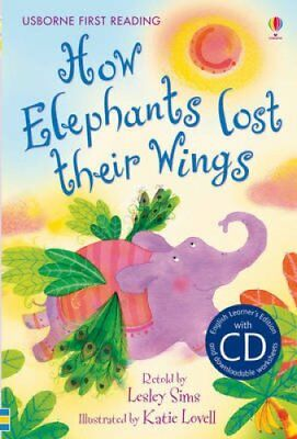 First Reading Two How Elephants Lost Their Wings (with CD) 9781409533306