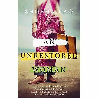 An Unrestored Woman: And Other Stories by Shobha Rao (Paperback, 2017)