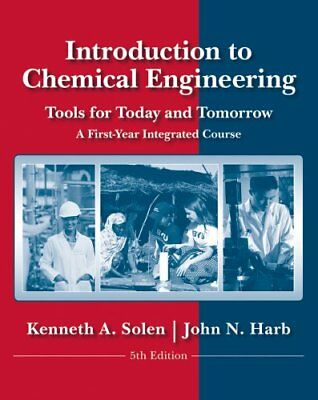 Introduction to Chemical Engineering Tools for Today and Tomorrow 9780470885727