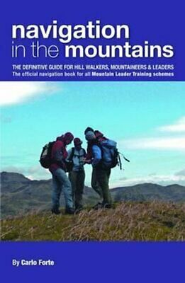 Navigation in the Mountains The Definitive Guide for Hill Walke... 9780954151157