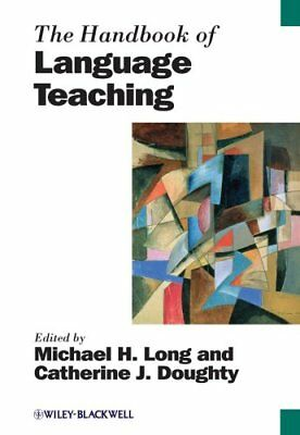 The Handbook of Language Teaching by Michael H. Long 9781444350029