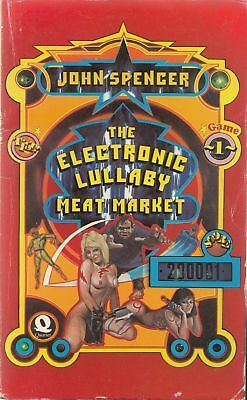 The Electronic Lullaby Meat Market - John Spencer - Acceptable - Paperback