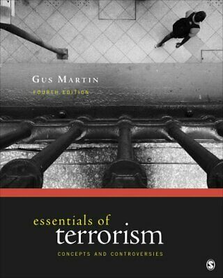 Essentials of Terrorism Concepts and Controversies 9781506330976