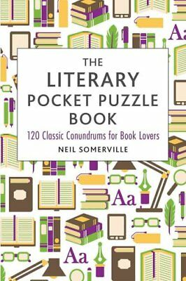 The Literary Pocket Puzzle Book: 120 Classic Conundrums for Book Lovers by...