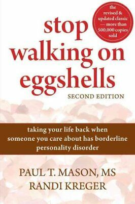 Stop Walking On Eggshells Taking Your Life Back When Someone Yo... 9781572246904