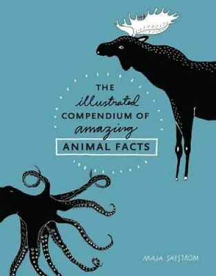 The Illustrated Compendium Of Amazing Animal Facts 9781607748328