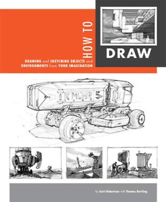 How to Draw Drawing and Sketching Objects and Environments 9781933492735
