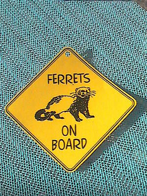 Ferrets On Board Sign - Laminated