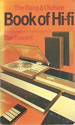 Bang and Olufsen Book of Hi-fi by Everard, Dan Paperback Book The Cheap Fast
