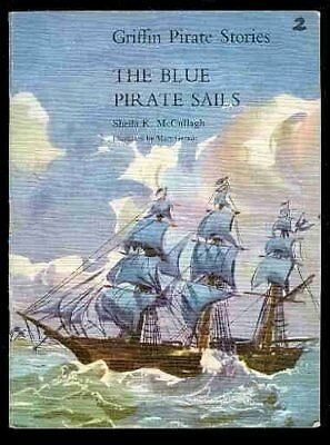 Griffin Pirate Stories: Blue Pirate Sails B... by McCullagh, Sheila K. Paperback
